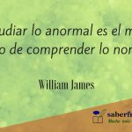 william-james-frases-estudiar-lo-anormal-es-el-mejor-modo-de-comprender-lo-normal