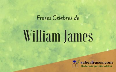 Frases celebres de William James, fundador de la psicología funcional