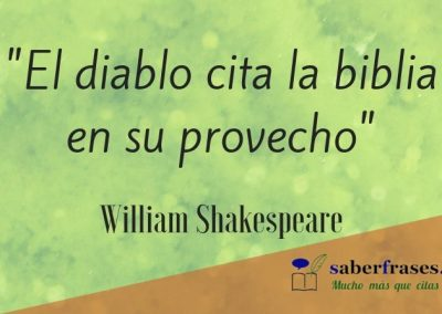 William Shakespeare frases- El diablo cita la biblia en su provecho